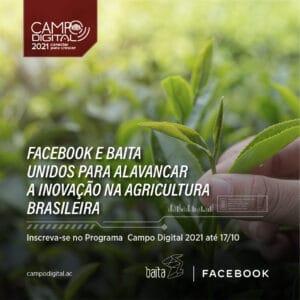 Facebook e Baita se unem para a segunda edição do programa Campo Digital.